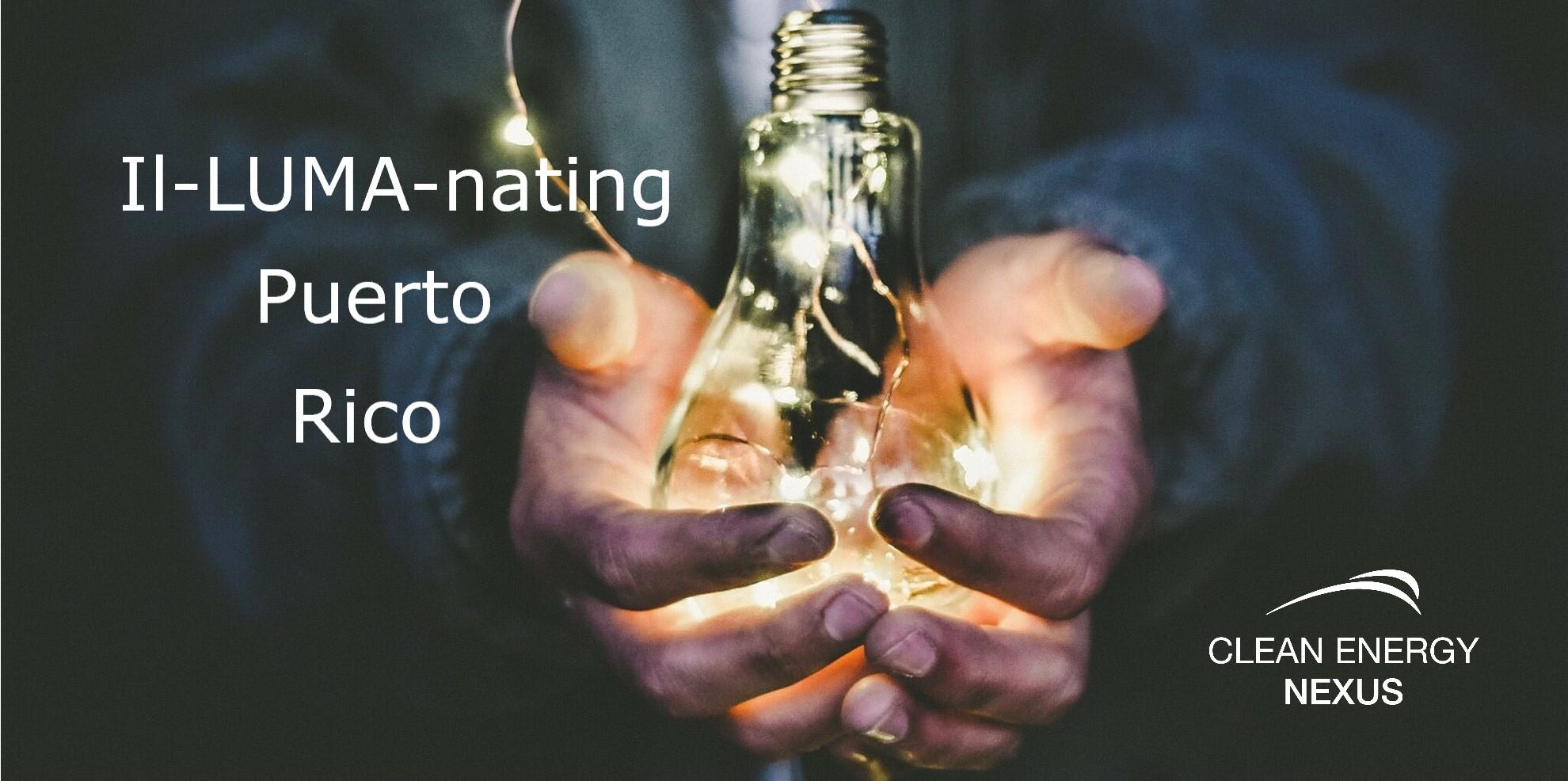 Il-LUMA-nating Puerto Rico