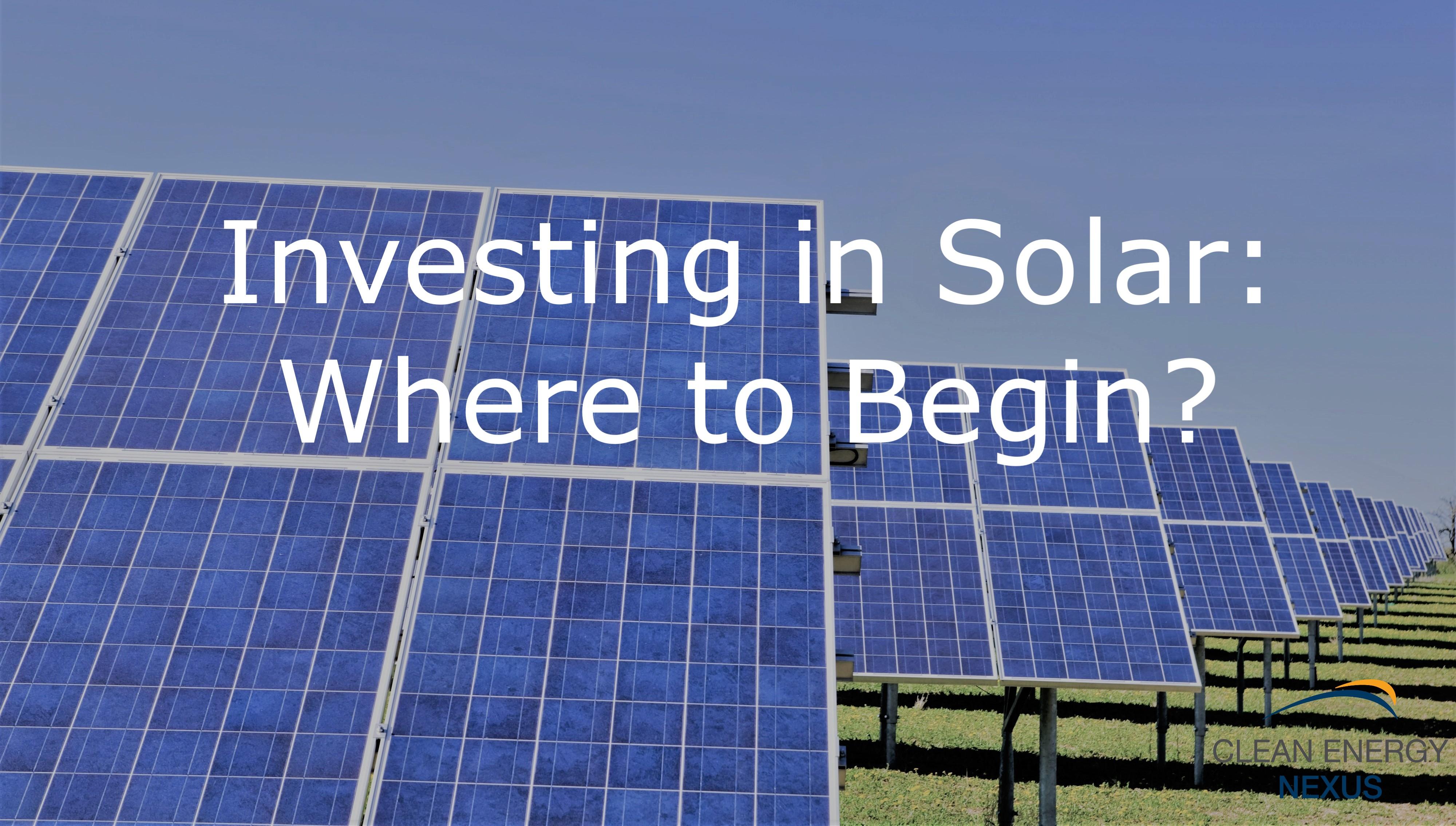 Investing in Solar Where to Begin