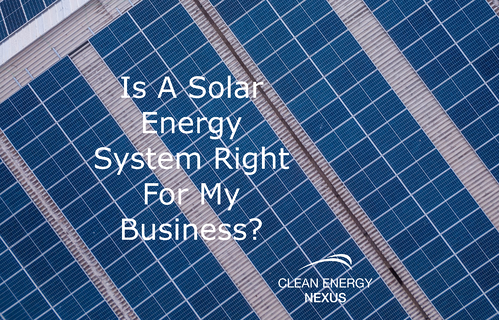 Is A Solar Energy System Right For My Business?