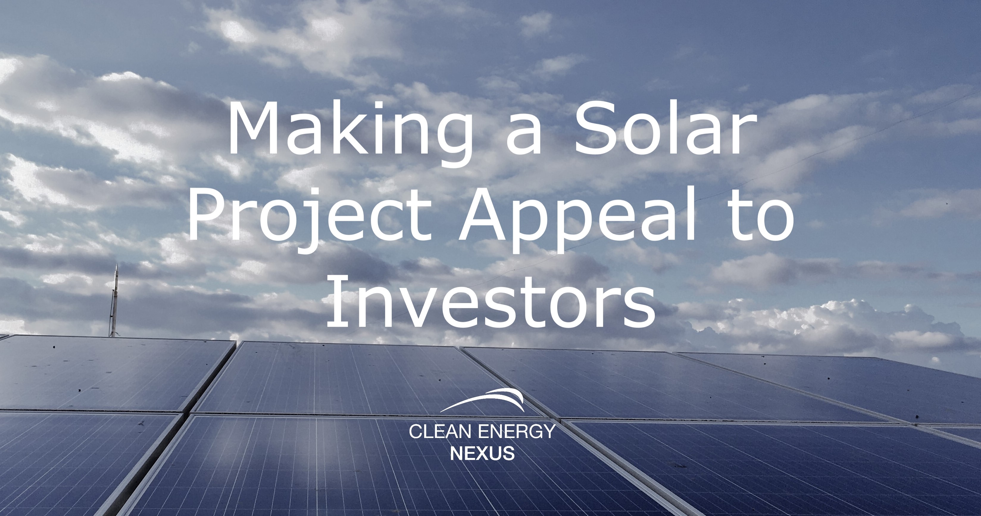 Making a Solar Project Appeal to Investors V1