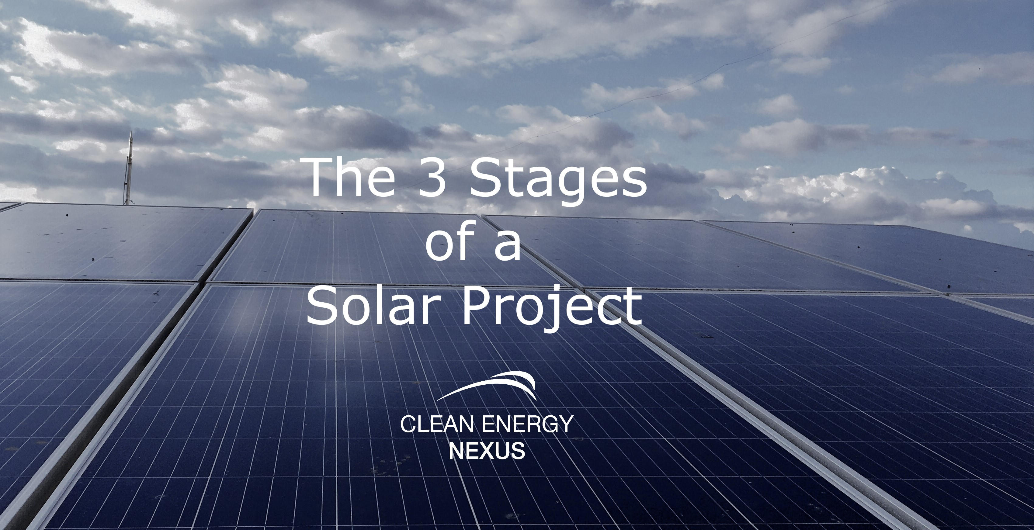 The 3 Stages of a Solar Project